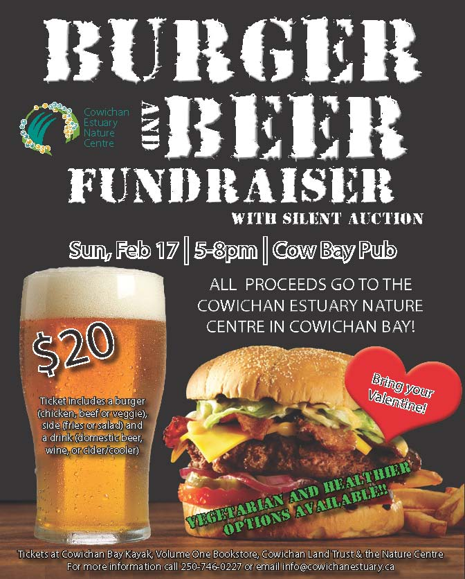 Cowichan Estuary Nature Centre Beer and Burger  Fundraiser - February 17th 5pm - 8pm